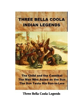 Three Bella Coola Indian Legends