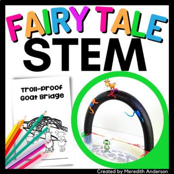 Three Billy Goats Gruff STEM Activity - Design a Troll-Proof Goat Bridge