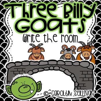 Three Billy Goats  Write the Room