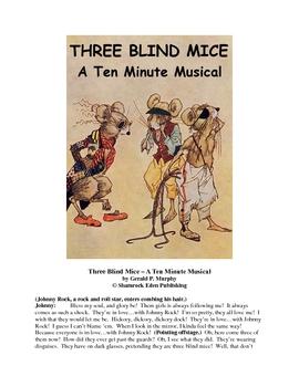 Three Blind Mice - A Ten Minute Musical