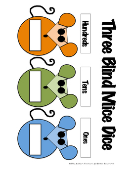 Three Blind Mice Dice- A Three Digit Place Value Game