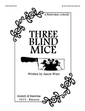 Three Blind Mice -a Short Play for Students-