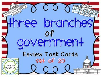 Three Branches of Government Review Task Cards - Set of 20