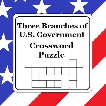 Three Branches of U.S. Government Crossword Puzzle (Version 1)