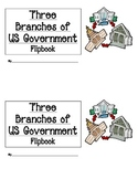 Three Branches of United States Government - Flipbook
