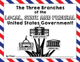 Three Branches of the Local, State, and Federal Government