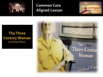 Three Century Woman by Richard Peck 5-Day Lesson Plan (Common Core Aligned)