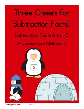 Three Cheers for Subtraction Facts!  Subtraction Facts 6 to 10