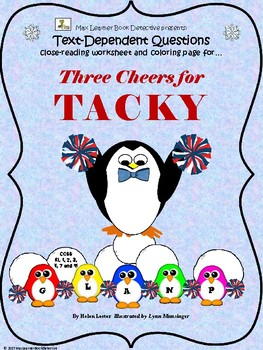 Three Cheers for Tacky: Text-Dependent Questions and more!