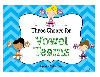 Three Cheers for Vowel Teams