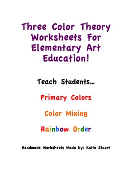 Three Color Theory Worksheets For Elementary Art Education!