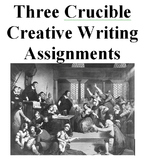 Three Crucible Creative Writing Assignments