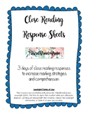 Three Day Close Reading Response Sheets