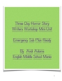 Three Day Horror Story Lesson Plan - Sub Plan