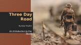 Three Day Road Introductory Slideshow