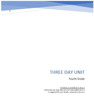 Three Day Unit Plan: Main Idea and Supporting Details