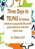 Three Days To TELPAS - Science Writing Sample