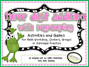 Three Digit ADDITION with REGROUPING Games