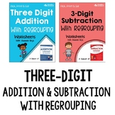 Add and Subtract 3 Digit Numbers With and Without Regrouping Worksheets