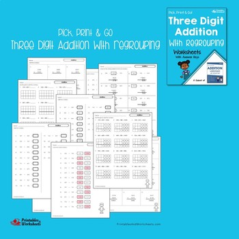 Addition And Subtraction With Regrouping 3-Digit Numbers Worksheets Bundle
