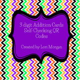 Three Digit Addition Cards with QR Self-Check
