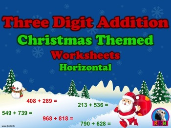 Three Digit Addition - Christmas Themed Worksheets - Horizontal