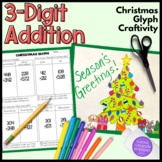 Three Digit Addition Christmas Tree Glyph Craftivity