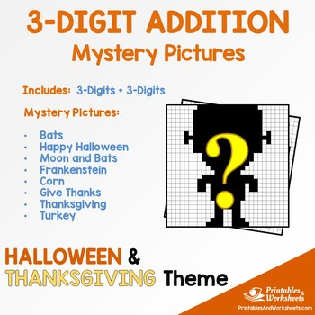 Three Digit Addition - Halloween, Thanksgiving