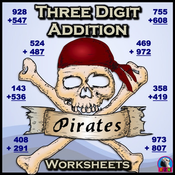 Three Digit Addition - Pirate Themed Worksheets (Vertical)