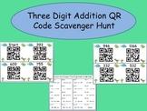 Three Digit Addition QR Code Scavenger Hunt