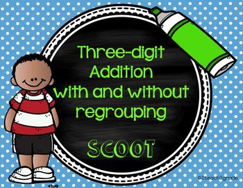 Three-Digit Addition SCOOT