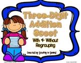 Three Digit Addition SCOOT (With & Without Regrouping)