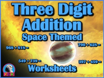 Three Digit Addition - Space Themed Worksheets - Horizontal (15 Pages)