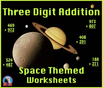 Three Digit Addition - Space Themed Worksheets - Vertical