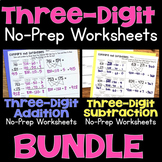 Three-Digit Addition & Subtraction No-Prep Printable Practice Worksheet BUNDLE