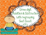 Three Digit Addition & Subtraction With Regrouping Seat Sc