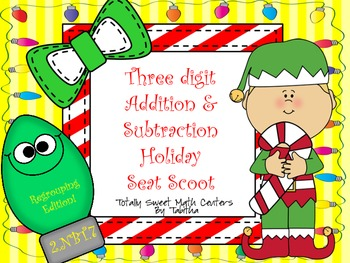 Three Digit Addition & Subtraction With Regrouping Seat Scoot   Holiday Edition!