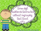 Three Digit Addition & Subtraction Without Regrouping Seat