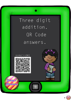 Three Digit Addition Task Cards with QR Code Answers