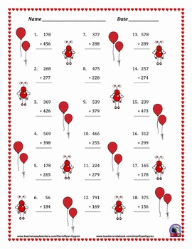 Three Digit Addition - Valentine's Day Themed Worksheets - Vertical (15 Pages)