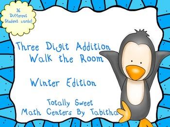 Three Digit Addition Walk the Room Winter Edition