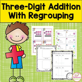 Three-Digit Addition With Regrouping Worksheets