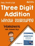 Adding 3 Digit Numbers Without Regrouping Worksheets for Practice, Assessment