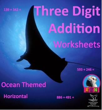 Three Digit Addition Worksheets - Ocean themed - horizonta