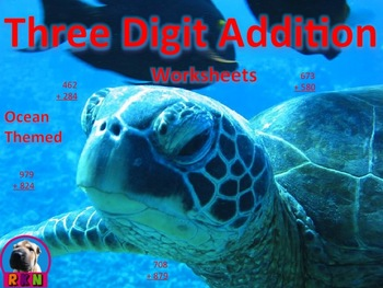 Three Digit Addition Worksheets - Ocean themed - vertical