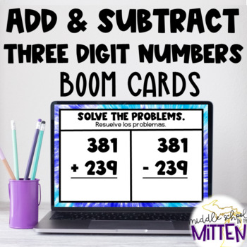 Three Digit Addition and Subtraction Bilingual Boom Cards