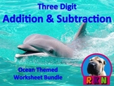 Three Digit Addition and Subtraction Worksheet Bundle (60 pages) - Ocean Themed