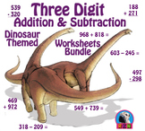 Three Digit Addition and Subtraction Worksheet Bundle - Dinosaurs (60 Pages)