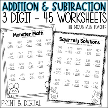 Triple Digit Addition and Subtraction (with and without regrouping)