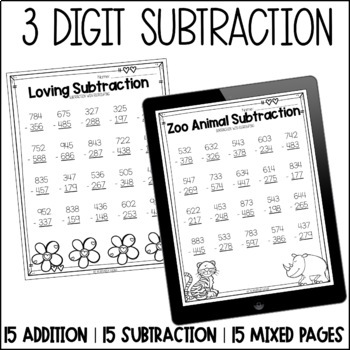 Triple Digit Addition and Subtraction Worksheets With and Without Regrouping